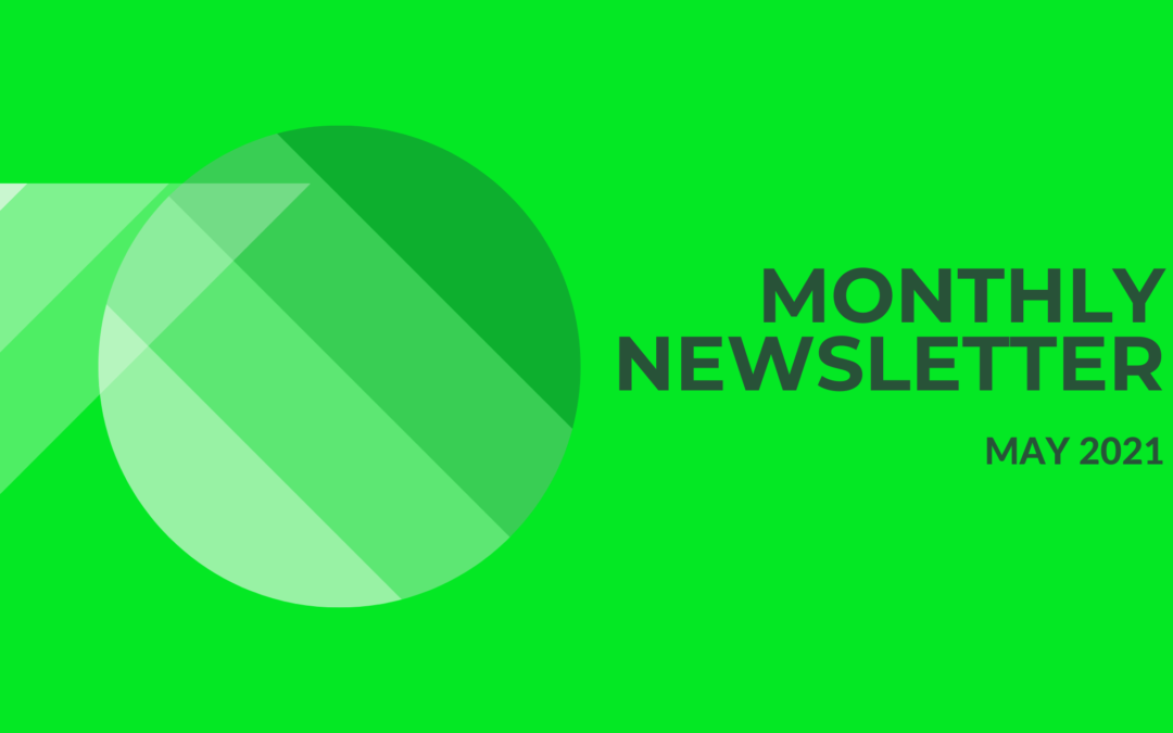 Monthly Newsletter May 2021